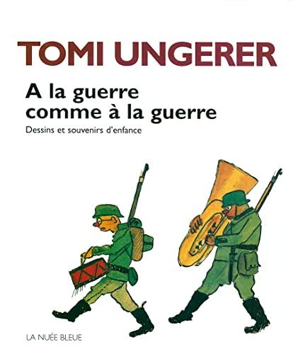 A la guerre comme a la guerre: Dessins et souvenirs d'enfance (2716501246) by Tomi Ungerer