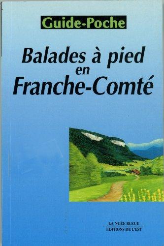 9782716503860: Balades à pied en Franche-Comté