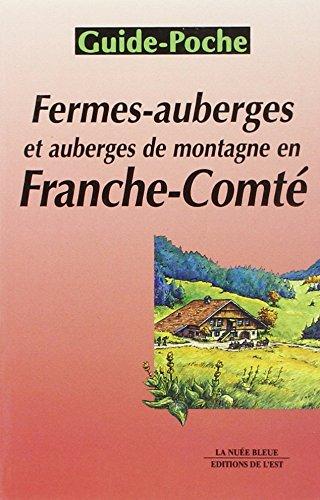 9782716503877: Fermes-auberges et auberges de montagne en Franche-Comté