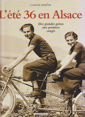 9782716504140: L'ete 36 en Alsace (French Edition)