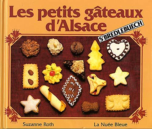 PETITS GATEAUX D ALSACE -LES-: ROTH SUZANNE