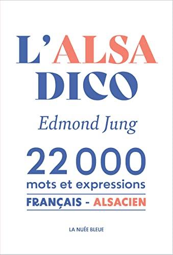 9782716506861: L'alsadico : 22 000 Mots et expressions français-alsacien