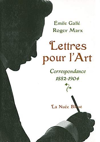9782716506908: Lettres pour l'Art : Correspondance 1882-1904