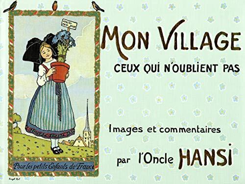 9782716506984: Mon village : Ceux qui n'oublient pas