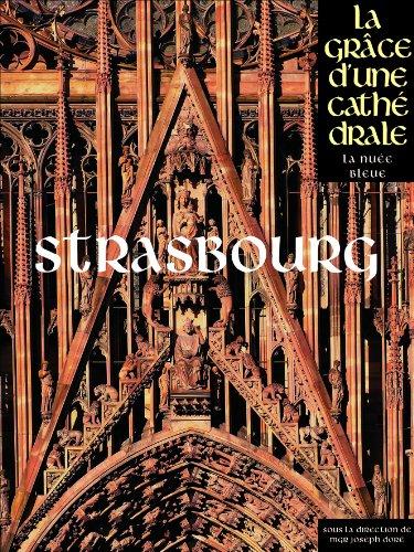 """""""Strasbourg ; la grâce d'une cathédrale"""": Collectif"""
