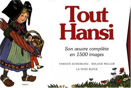 9782716507332: Tout Hansi : Son oeuvre complète en 1500 images