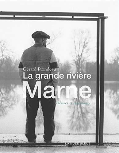 9782716507790: la grande rivière Marne