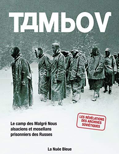 9782716507806: Tambov : Le camp des Malgré Nous alsaciens et mosellans prisonniers des Russes