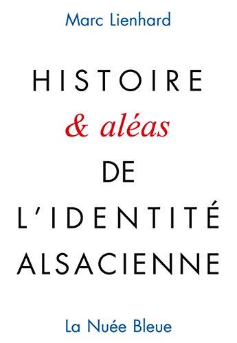 9782716507844: Histoire (et al�as) de l'identit� alsacienne
