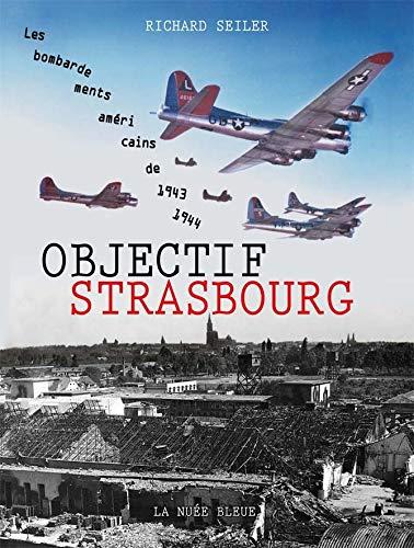 9782716508193: Objectif Strasbourg