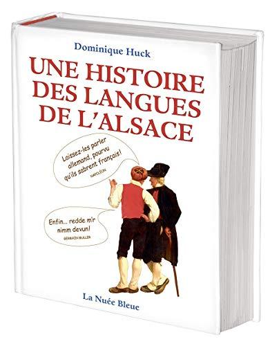 9782716508520: Une histoire de langues de l'Alsace
