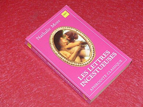 9782716703185: Les Lettres incestueuses (Collection Aphrodite classique)