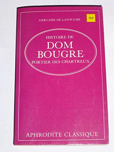 9782716704144: Histoire de Dom Bougre, portier des chartreux