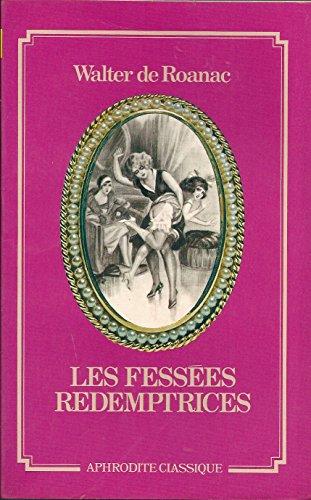 9782716704502: Les Fessées rédemptrices (Collection Aphrodite classique)