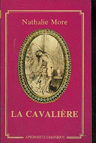 9782716704540: La Cavali�re (Collection Aphrodite classique)