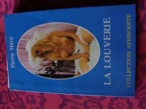9782716705011: La Louverie (Collection Aphrodite)