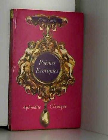9782716707824: Poèmes érotiques : Collection aphrodite classique