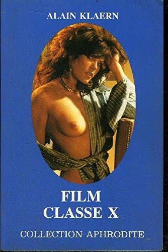9782716710640: Film classe X (Collection Aphrodite)