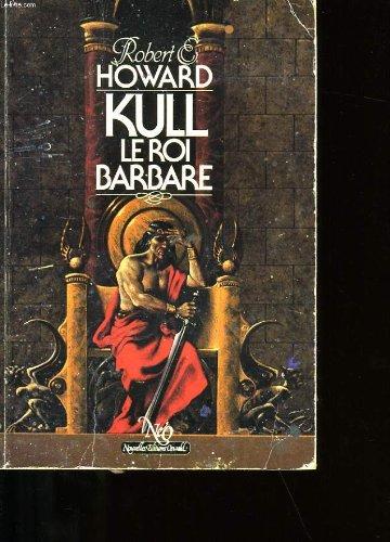 9782716712231: Kull, Le roi barbare (Playboy)
