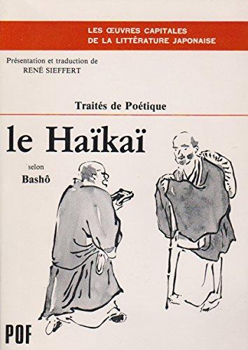 9782716901727: Le haïkaï selon Bashô : propos recueillis par ses disciples (Traités de poétique).