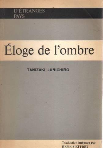 9782716901901: Éloge de l'ombre (Les Oeuvres capitales de la littérature japonaise)