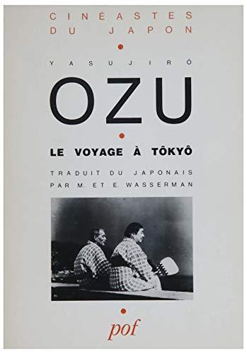 9782716902496: Le Voyage à Tôkyô