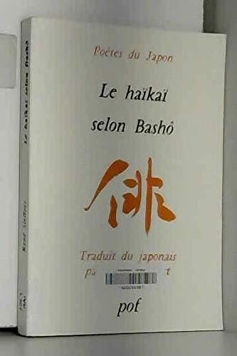 9782716902588: Le haïkaï selon BashÅo : Propos recueillis par ses disciples