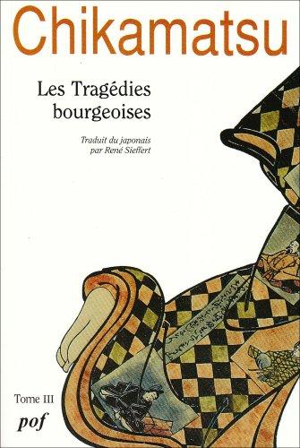 9782716902847: Les tragédies bourgeoises, tome 3