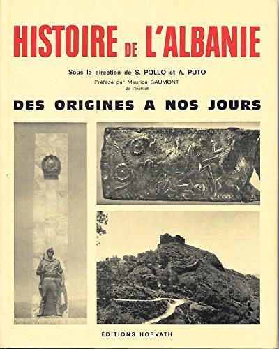 9782717100259: Histoire de l'Albanie : Des origines � nos jours (Collection Histoire des nations europ�ennes)