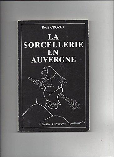 9782717100303: La Sorcellerie en Auvergne