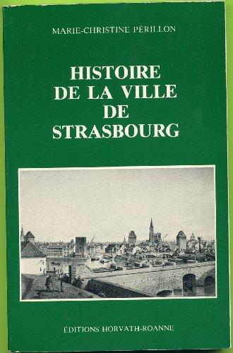 9782717101461: Histoire de la ville de Strasbourg (Collection Histoire des villes de France) (French Edition)