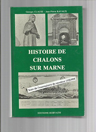 9782717102406: Histoire de Ch�lons-sur-Marne