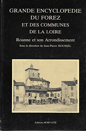 9782717103298: Roanne et son arrondissement (Grande encyclopedie du Forez et des communes de la Loire) (French Edition)