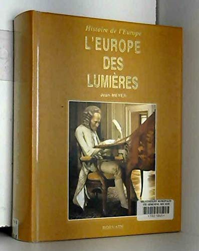 "L'Europe des lumieres (Collection ""Histoire de l'Europe"") (French Edition): Meyer, ..."