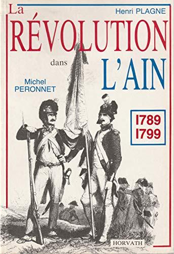 La revolution dans le département de l'ain: Plagne H Peronnet