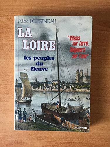 9782717106398: La Loire: Les peuples du fleuve (French Edition)