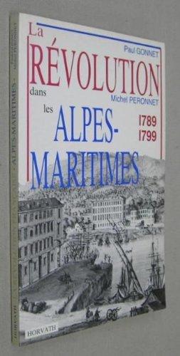 La Rà volution dans la Haute-Loire : 1789-1799 (La Rà volution française...