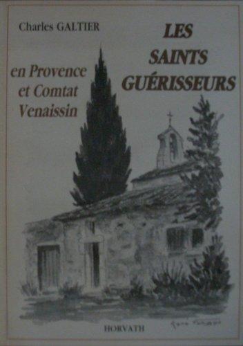 9782717106800: Les saints guerisseurs : en provence et comtat venaissin 103197