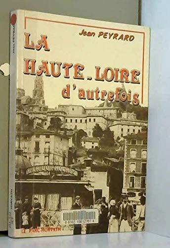 9782717107487: Haute-Loire d'autrefois