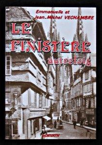 Le Finistère autrefois: Vechambre Emmanuelle Et