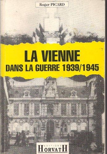 9782717108385: Vienne dans la guerre 39/45 (reimp) 103197