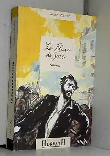 9782717108835: Le fleuve de soie: Roman (French Edition)