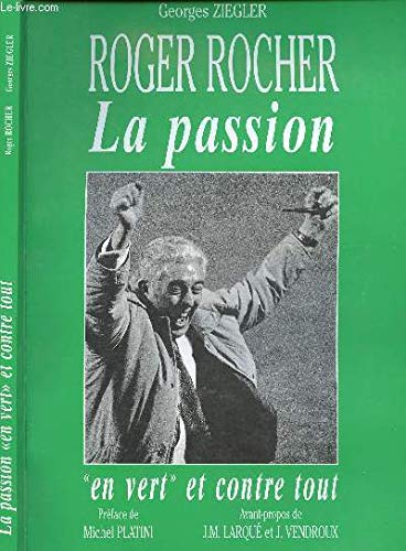 9782717109115: Roger Rocher : la passion