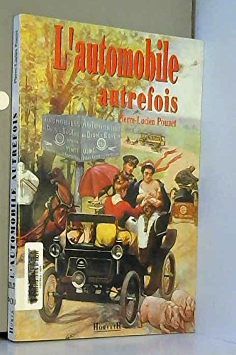 9782717109733: L'AUTOMOBILE AUTREFOIS