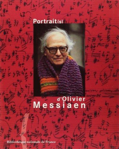 Portrait(s) d'Olivier Messiaen: Massip, Catherine