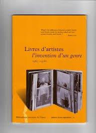 9782717720259: Livres d'artistes: L'invention d'un genre : 1960-1980 (Cahiers d'une exposition) (French Edition)