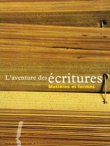 9782717720594: L'Aventure des �critures : Mati�res et formes