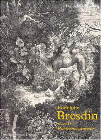 Rodolphe Bresdin 1822-1885: Pr�aud, Maxime