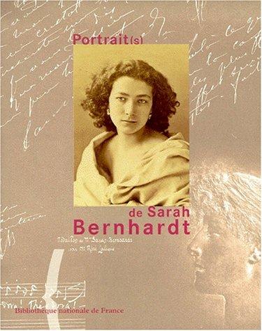 Portraits de Sarah Bernhardt: Guibert, Noelle