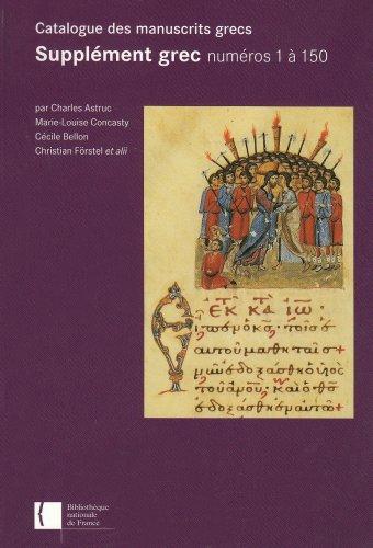 Catalogue des manuscrits grecs : Supplément grec,: Charles Astruc; Marie-Louise